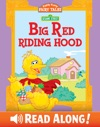 Big Red Riding Hood Sesame Street