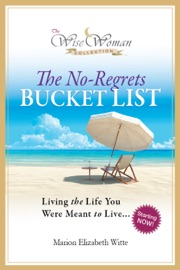 Wise Woman Collection The No Regrets Bucket List