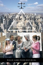 New Possibilities for Juvenile Justice