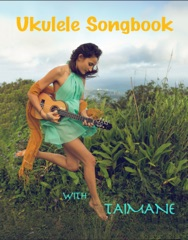 Ukulele Songbook With Taimane