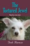 The Tortured Jewel