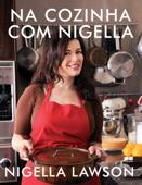 Na cozinha com Nigella Book Cover