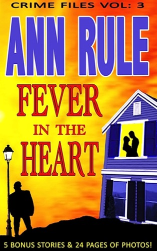Ann Rule - A Fever in the Heart