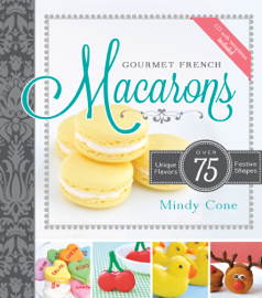 Gourmet French Macarons book