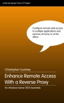 Enhance Remote Access With A Reverse Proxy