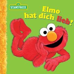 Elmo hat dich lieb! (Sesamstrasse Serie)