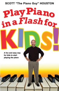 Play Piano in a Flash for Kids! Book Cover