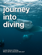 journey into diving