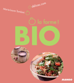 Ô la forme - Bio
