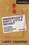 Innovations Dirty Little Secret