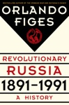 Revolutionary Russia 1891-1991