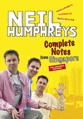 Complete Notes from Singapore - Neil Humphreys book