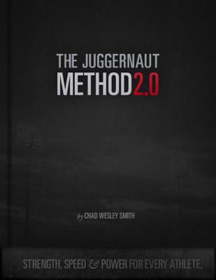 The Juggernaut Method 2.0 - Chad Wesley Smith book