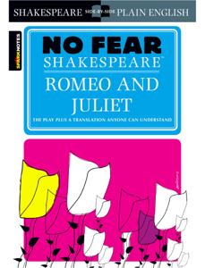 Romeo and Juliet (No Fear Shakespeare) Summary