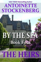 By the Sea, Book Four: The Heirs ebook Download