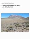 Kilimanjaro Und Mount Meru - Ein Reisebericht