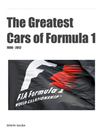 The Greatest Cars of Formula 1 (1980-2012) book