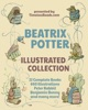 The Complete Beatrix Potter Illustrated Collection (22 Books In One!)