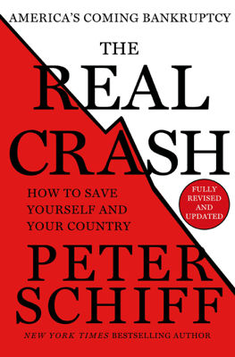 The Real Crash - Peter D. Schiff book