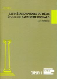 Les M Tamorphoses Du D Sir Tude Des Amours De Cassandre De Ronsard