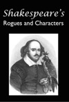 Shakespeares Rogues And Characters