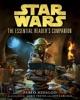 The Essential Reader's Companion: Star Wars