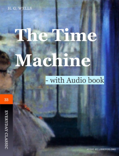 H.G. Wells & Seoung Hyun Go - The Time Machine - with Audio book