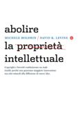 Abolire la proprietà intellettuale