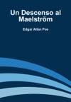 Un Descenso Al Maelstrm