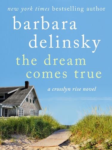 Barbara Delinsky - The Dream Comes True
