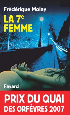 La 7e femme - Frédérique Molay