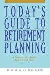 Todays Guide To Retirement Planning
