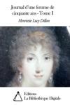 Journal Dune Femme De Cinquante Ans - Tome I