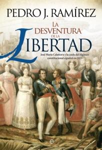 La desventura de la libertad Book Cover