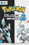 Pokmon Black  White 2 - Strategy Guide