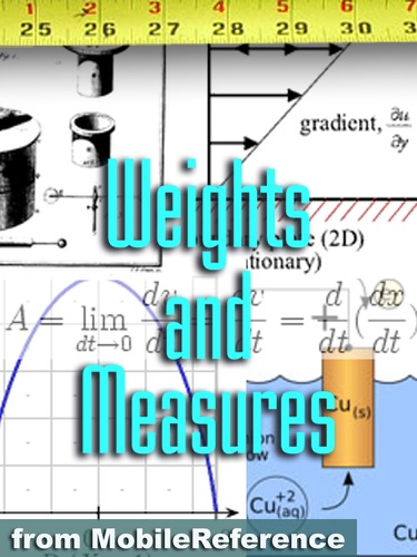 Weights and Measures Study Guide - MobileReference - MobileReference