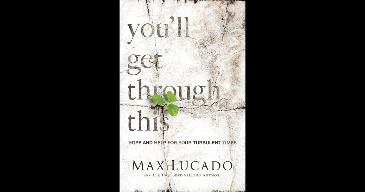 You'll Get Through This By Max Lucado On IBooks