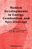Modern Developments In Energy, Combustion And Spectroscopy