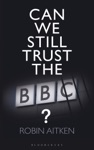 Can We Still Trust The BBC