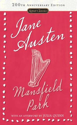 Jane Austen, Margaret Drabble & Julia Quinn - Mansfield Park
