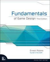 Fundamentals of Game Design, 3/e