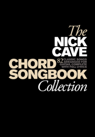 The Nick Cave Chord Songbook Collection book
