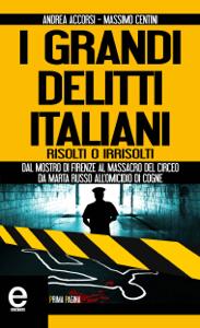 I grandi delitti italiani risolti o irrisolti Copertina del libro