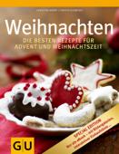 Weihnachten Special Edition - Die besten Rezepte für Advent und Weihnachtszeit