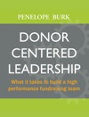Donor-Centered Leadership