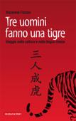 Tre uomini fanno una tigre