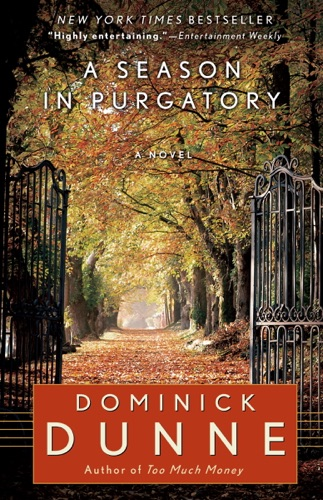 Dominick Dunne - A Season in Purgatory