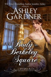 A Body in Berkeley Square - Ashley Gardner