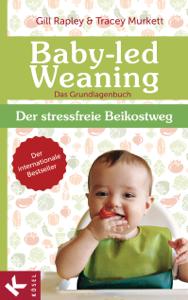 Baby-led Weaning - Das Grundlagenbuch Buch-Cover