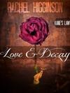 Love And Decay Kanes Law